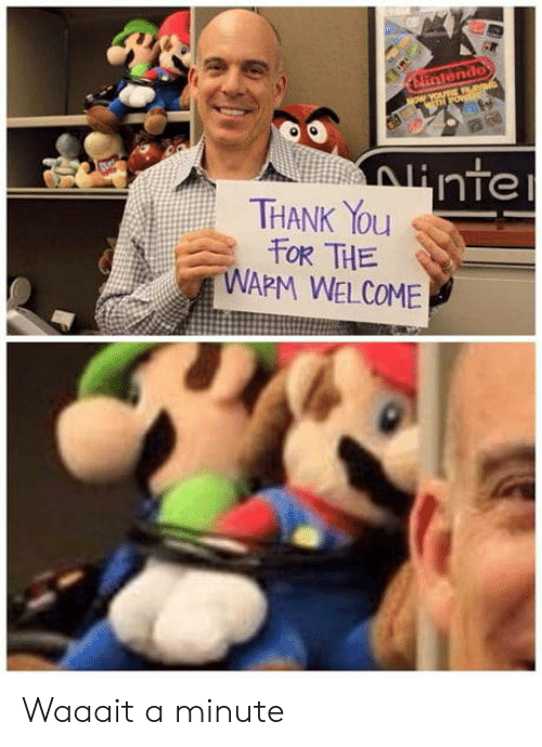 Thank You, You, and Thank: THANK You  WAPM WELCOME  OR THE Waaait a minute