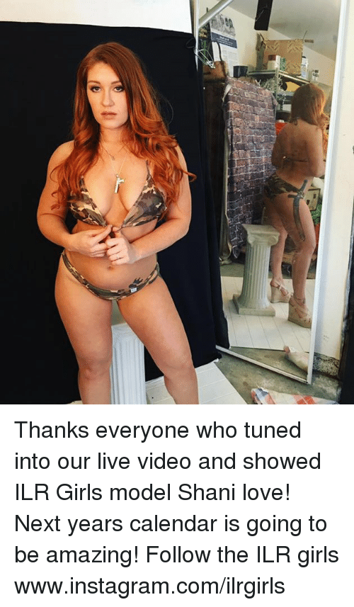 Tuned Into: Thanks everyone who tuned into our live video and showed ILR Girls model Shani love!  Next years calendar is going to be amazing! Follow the ILR girls www.instagram.com/ilrgirls
