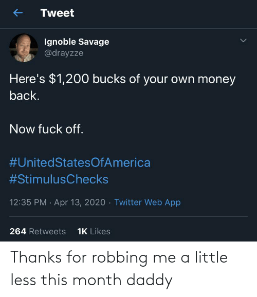 Robbing: Thanks for robbing me a little less this month daddy