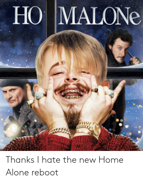 Home Alone: Thanks I hate the new Home Alone reboot