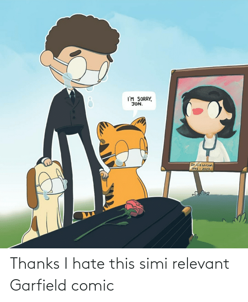 Garfield: Thanks I hate this simi relevant Garfield comic