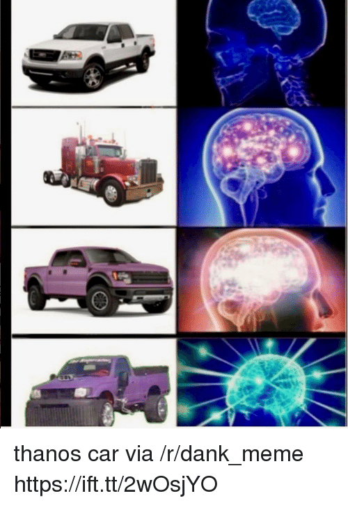 Dank, Meme, and Thanos: thanos car via /r/dank_meme https://ift.tt/2wOsjYO