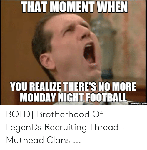 25 Best Memes About Monday Night Meme Monday Night Memes