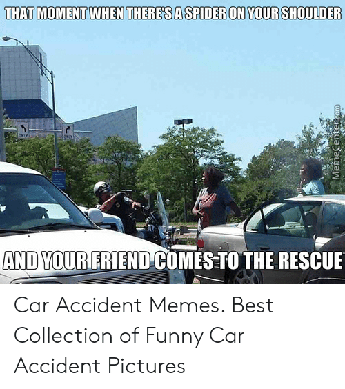 25 Best Memes About Funny Car Accident Funny Car Accident Memes