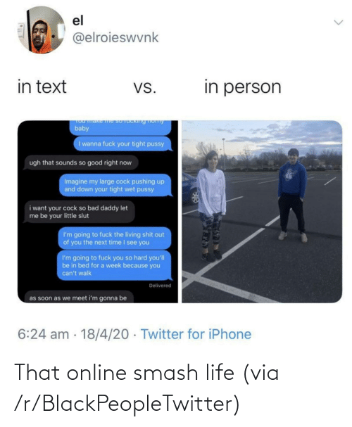 online: That online smash life (via /r/BlackPeopleTwitter)