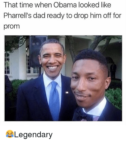 Dad, Memes, and Obama: That time when Obama looked like  Pharrell's dad ready to drop him off for  prom 😂Legendary