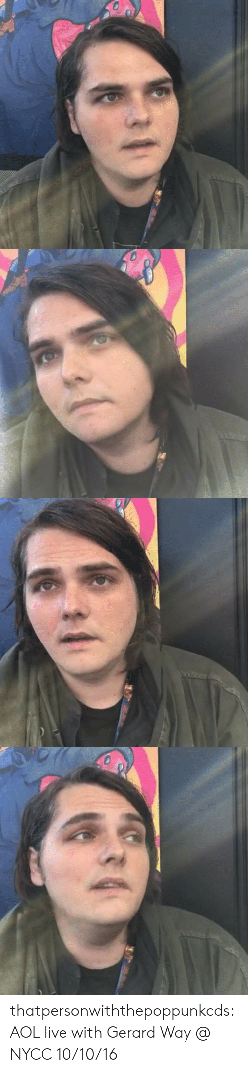 Facebook, Tumblr, and Blog: thatpersonwiththepoppunkcds:  AOL live with Gerard Way @ NYCC 10/10/16