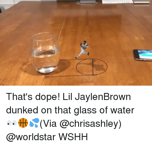 dunked on: That's dope! Lil JaylenBrown dunked on that glass of water 👀🏀💦(Via @chrisashley) @worldstar WSHH