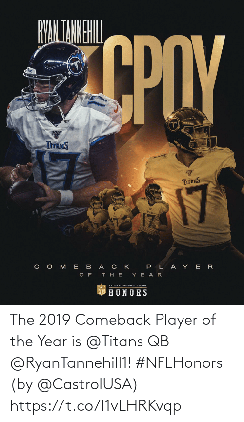 titans: The 2019 Comeback Player of the Year is @Titans QB @RyanTannehill1! #NFLHonors  (by @CastrolUSA) https://t.co/I1vLHRKvqp