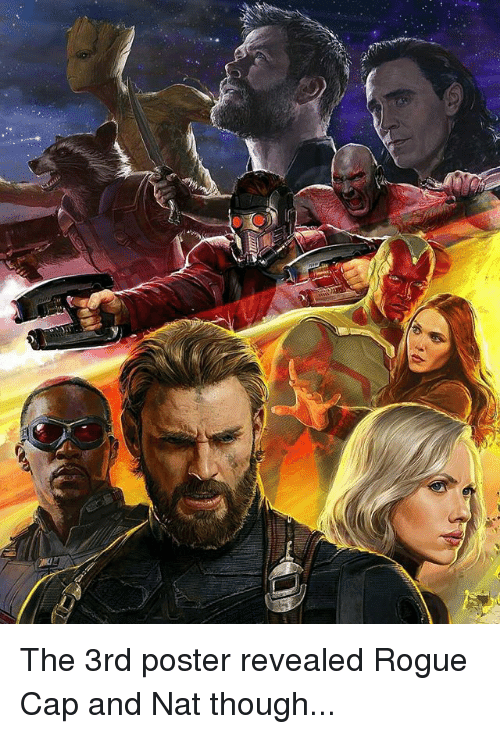 Capping: The 3rd poster revealed Rogue Cap and Nat though...