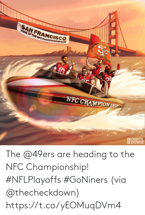 via: The @49ers are heading to the NFC Championship! #NFLPlayoffs #GoNiners  (via @thecheckdown) https://t.co/yEOMuqDVm4