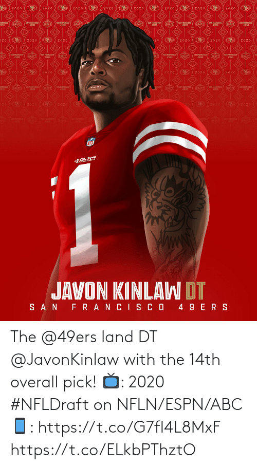 San Francisco 49ers: The @49ers land DT @JavonKinlaw with the 14th overall pick!  📺: 2020 #NFLDraft on NFLN/ESPN/ABC 📱: https://t.co/G7fI4L8MxF https://t.co/ELkbPThztO