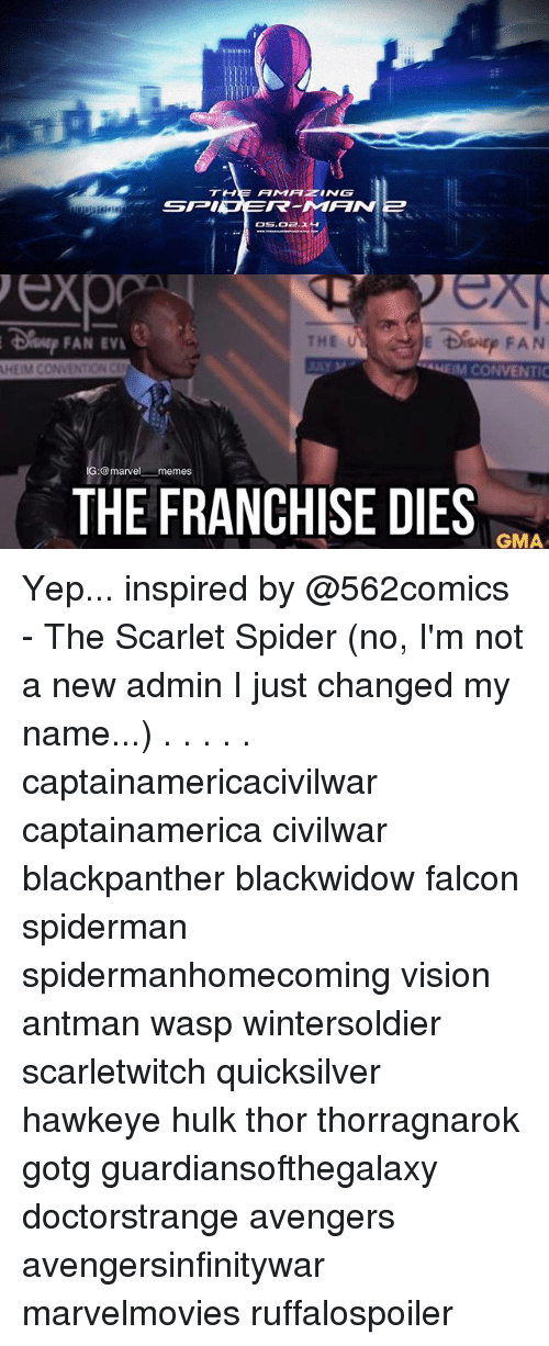 falcone: THE AMATING  SPINS  exp  THE U  FAN EV  HEIM CONVENTIONC  CONVENTIC  IG:@marvel memes  THE FRANCHISE DIES  GMA Yep... inspired by @562comics - The Scarlet Spider (no, I'm not a new admin I just changed my name...) . . . . . captainamericacivilwar captainamerica civilwar blackpanther blackwidow falcon spiderman spidermanhomecoming vision antman wasp wintersoldier scarletwitch quicksilver hawkeye hulk thor thorragnarok gotg guardiansofthegalaxy doctorstrange avengers avengersinfinitywar marvelmovies ruffalospoiler