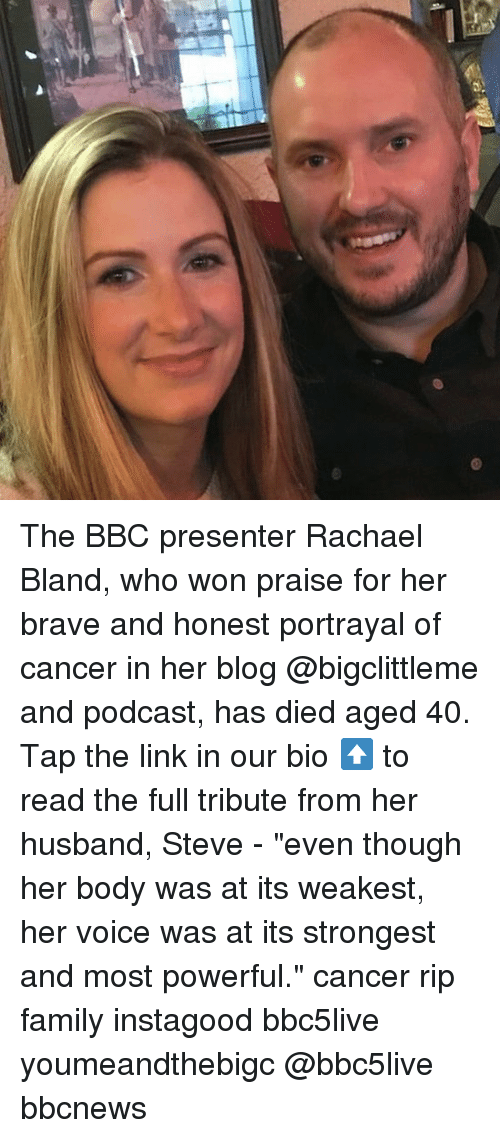 """Family, Memes, and Blog: The BBC presenter Rachael Bland, who won praise for her brave and honest portrayal of cancer in her blog @bigclittleme and podcast, has died aged 40. Tap the link in our bio ⬆️ to read the full tribute from her husband, Steve - """"even though her body was at its weakest, her voice was at its strongest and most powerful."""" cancer rip family instagood bbc5live youmeandthebigc @bbc5live bbcnews"""