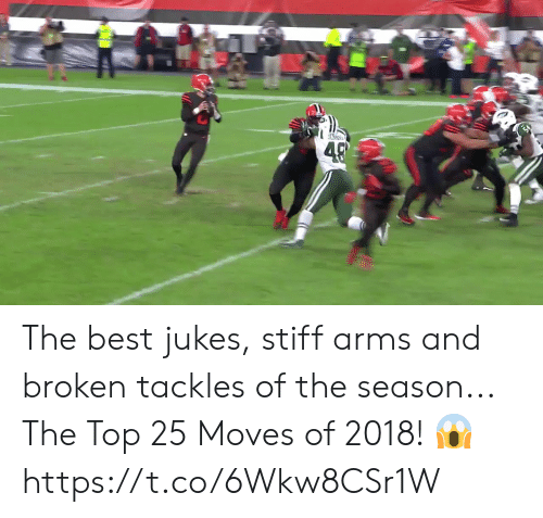 stiff: The best jukes, stiff arms and broken tackles of the season...  The Top 25 Moves of 2018! 😱 https://t.co/6Wkw8CSr1W