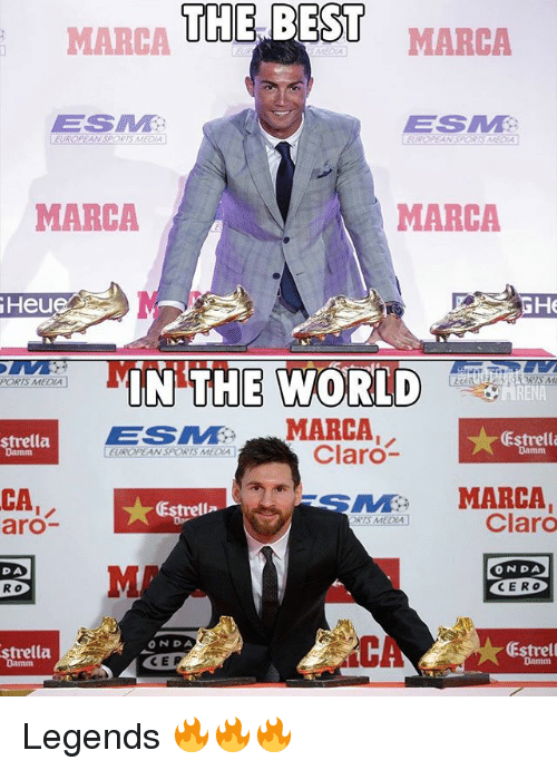 Memes, Sports, and Best: THE BEST  MARCA  MARCA  ES  ESM  MARCA  MARCA  Heue  IN THE WORLD  ESMMARCA  PORIS MEDIA  Han  ★Estrella  strella  Damm  Claro  EUROPEAN SPORTS MEDIA  CA  aro-  S  MARCA  Estrell  Claro  TS MEDLA  DA  ONDA  R o  CERO  strella  Damm  ONDA  CEP  Estrell Legends 🔥🔥🔥