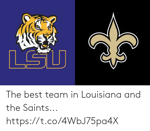 the best: The best team in Louisiana and the Saints... https://t.co/4WbJ75pa4X