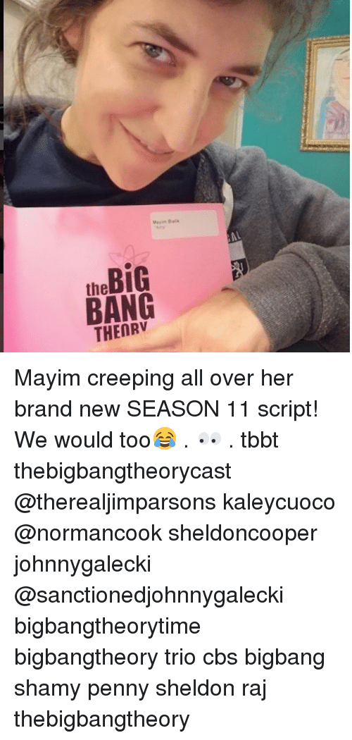Memes, Cbs, and Brand New: the BiG  BANG  THENRV Mayim creeping all over her brand new SEASON 11 script! We would too😂 . 👀 . tbbt thebigbangtheorycast @therealjimparsons kaleycuoco @normancook sheldoncooper johnnygalecki @sanctionedjohnnygalecki bigbangtheorytime bigbangtheory trio cbs bigbang shamy penny sheldon raj thebigbangtheory