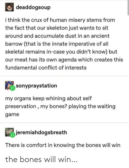 Bones: the bones will win…