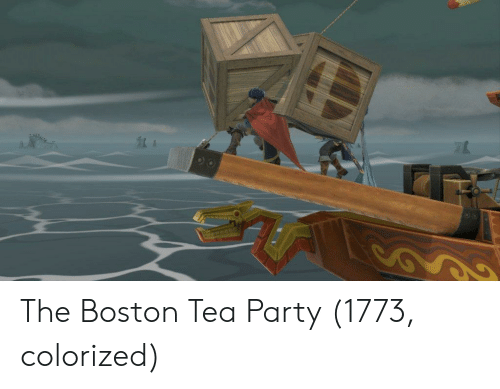 Party, Boston, and Tea: The Boston Tea Party (1773, colorized)