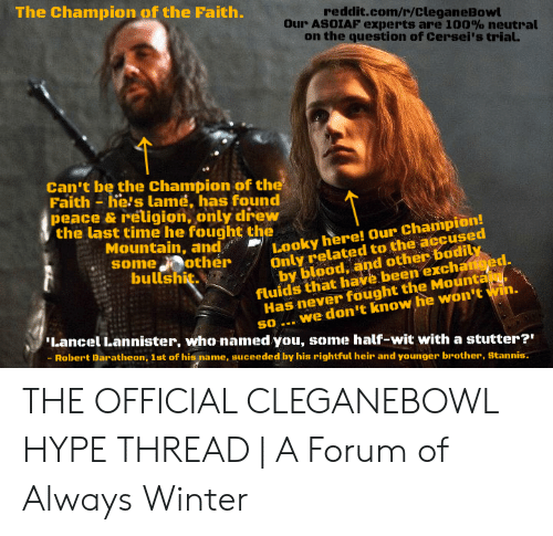 The Champion of the Faith redditcomrCleganeBowl Our ASOIAF Experts