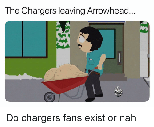 arrowhead: The Chargers leaving Arrowhead  COMEDY  CENTRAL Do chargers fans exist or nah