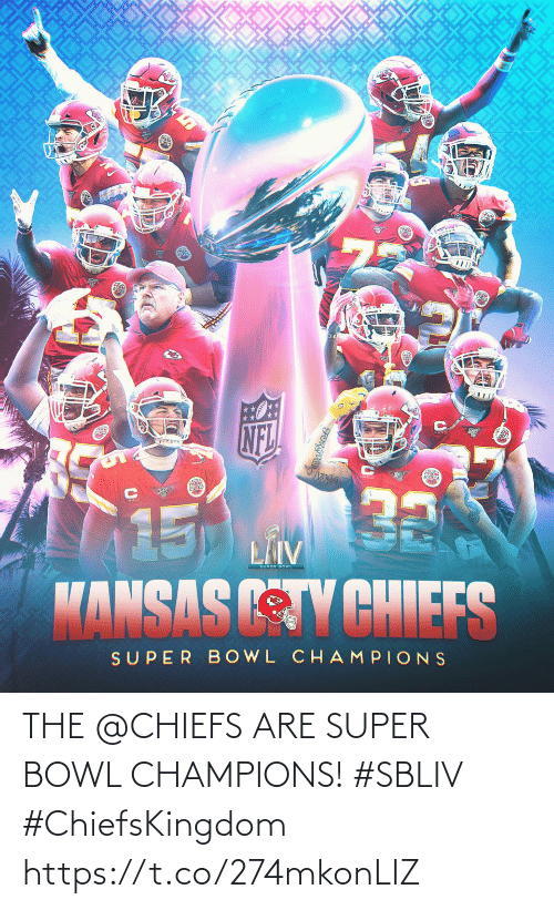 Chiefs: THE @CHIEFS ARE SUPER BOWL CHAMPIONS! #SBLIV #ChiefsKingdom https://t.co/274mkonLIZ