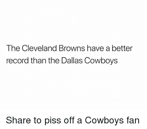 Dallas Cowboys: The Cleveland Browns have a better  record than the Dallas Cowboys Share to piss off a Cowboys fan