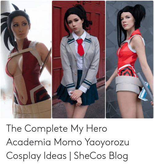 The Complete My Hero Academia Momo Yaoyorozu Cosplay Ideas