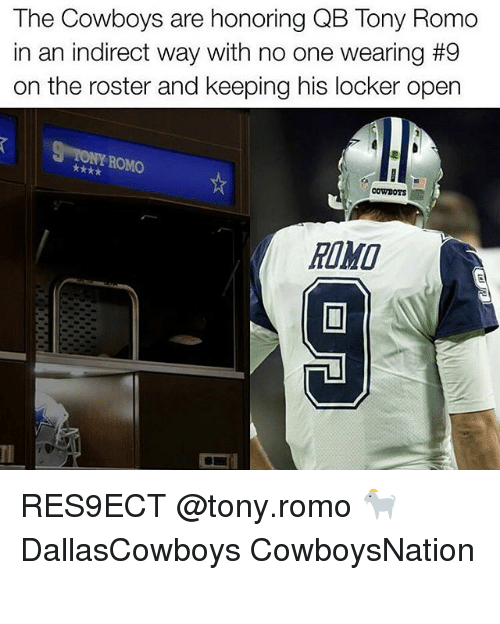 Cowboysnation: The Cowboys are honoring QB Tony Romo  in an indirect way with no one wearing #9  on the roster and keeping his locker open  NI ROMO  COWBOYS RES9ECT @tony.romo 🐐 DallasCowboys CowboysNation ✭