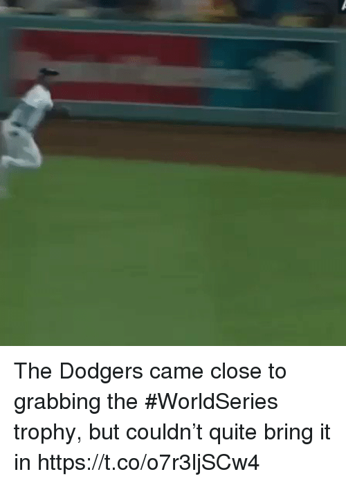 dodgers: The Dodgers came close to grabbing the #WorldSeries trophy, but couldn't quite bring it in https://t.co/o7r3ljSCw4