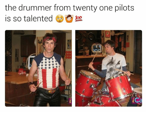 Drummers: the drummer from twenty one pilots  is so talented  foo  iC