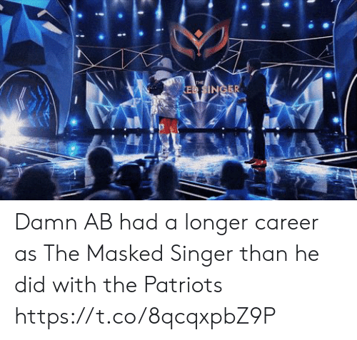 Masked: THE  ED SINGER Damn AB had a longer career as The Masked Singer than he did with the Patriots https://t.co/8qcqxpbZ9P