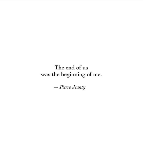 The End, End, and The: The end of us  was the beginning of me  -Pierre Jeanty