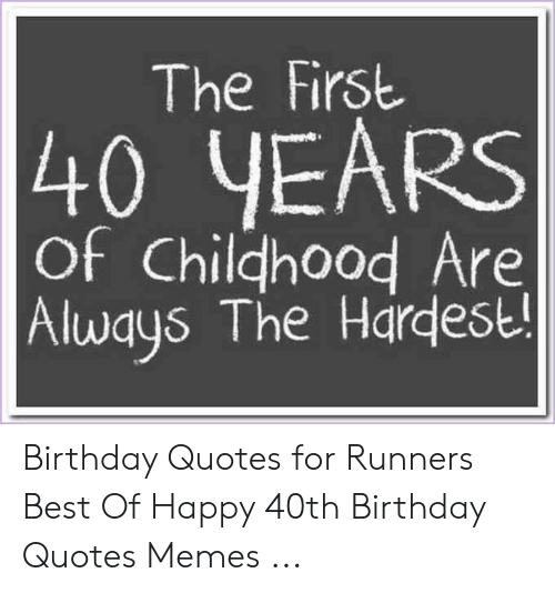 🐣 25 Best Memes About 40Th Birthday Quotes