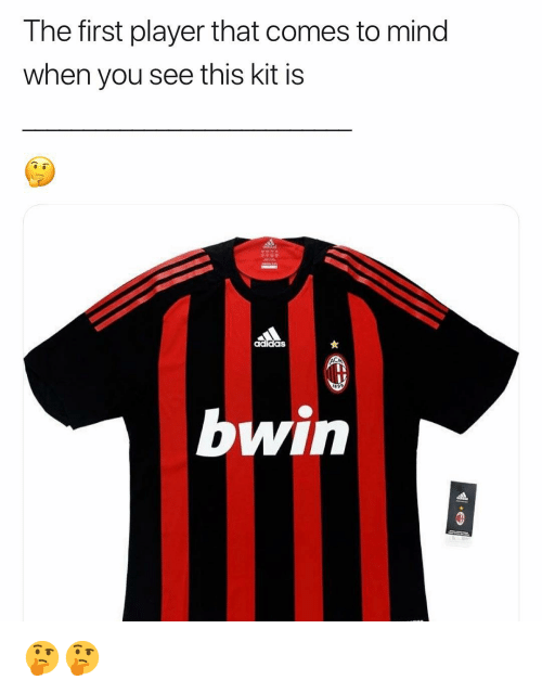 Memes, Mind, and 🤖: The first player that comes to mind  when you see this kit is  bwin 🤔🤔