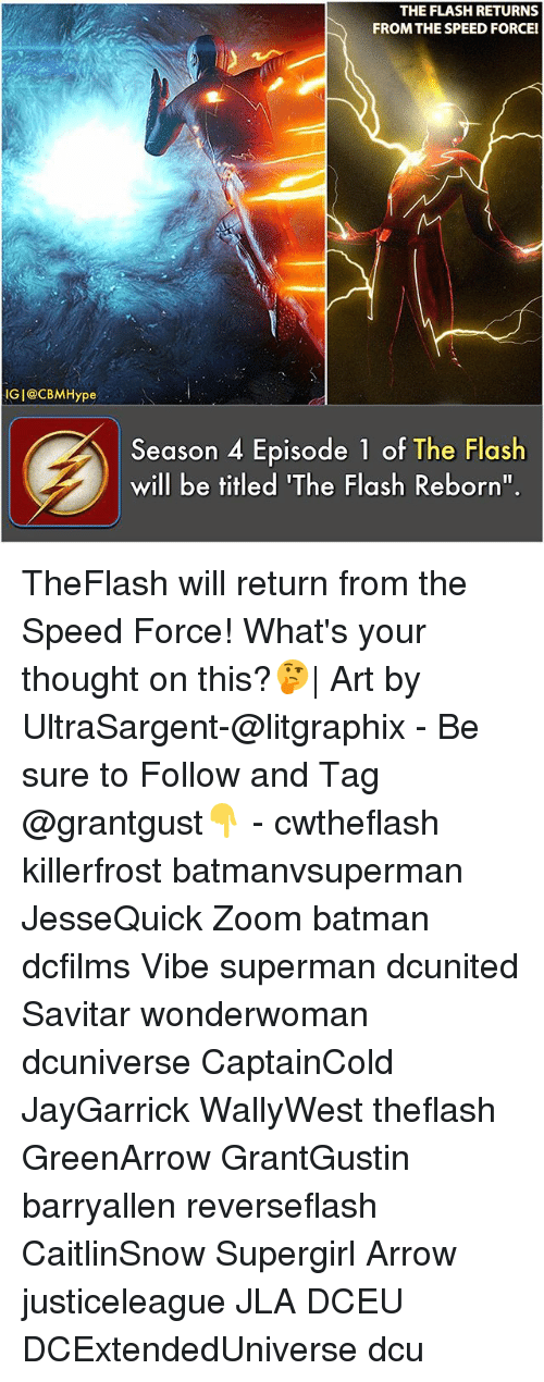 "Batman, Memes, and Superman: THE FLASH RETURNS  FROM THE SPEED FORCEl  IG|@CBMHype  Season 4 Episode 1 of The Flash  will be titled 'The Flash Reborn"". TheFlash will return from the Speed Force! What's your thought on this?🤔