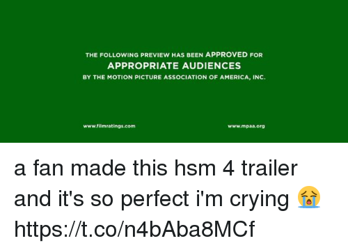 America, Crying, and The Following: THE FOLLOWING PREVIEW HAS BEEN APPROVED FOR  APPROPRIATE AUDIENCES  BY THE MOTION PICTURE ASSOCIATION OF AMERICA, INC.  www.filmratings.com  www.mpaa.org a fan made this hsm 4 trailer and it's so perfect i'm crying 😭 https://t.co/n4bAba8MCf