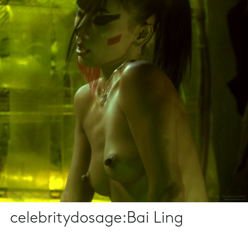Bai: The Gene Generation  www.celebdally.com celebritydosage:Bai Ling