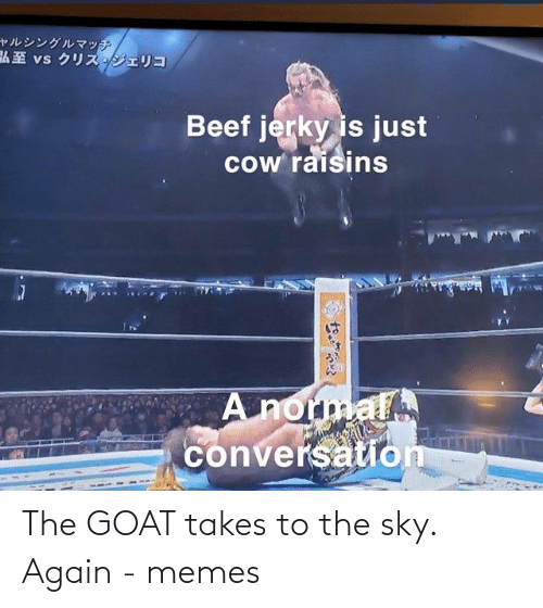 sky: The GOAT takes to the sky. Again - memes
