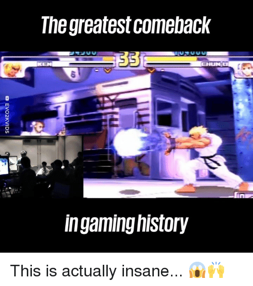 Dank, History, and Gaming: The greatest comeback  in gaming history This is actually insane... 😱🙌