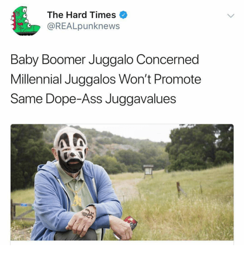 Ass, Dope, and Juggalo: The Hard Times  @REALpunknews  Baby Boomer Juggalo Concerned  Millennial Juggalos Won't Promote  Same Dope-ASS JUggavalues