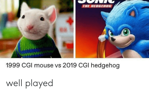 Hedgehog: THE HEDGEH0G  1999 CGl mouse vs 2019 CGI hedgehog well played