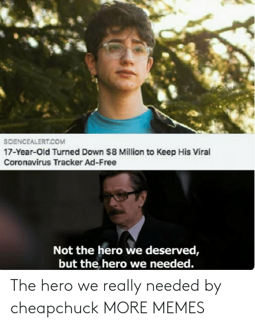 really: The hero we really needed by cheapchuck MORE MEMES