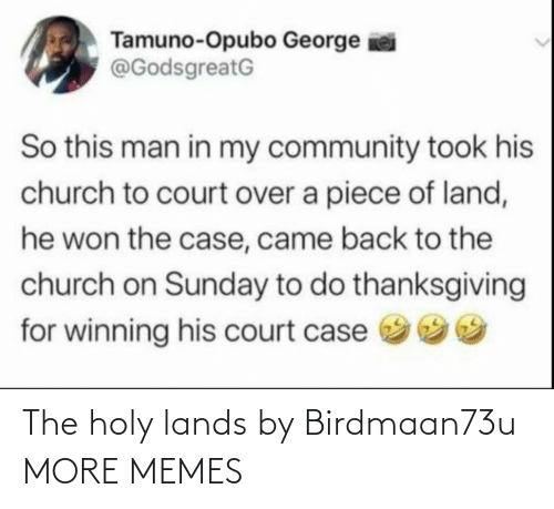 Holy: The holy lands by Birdmaan73u MORE MEMES