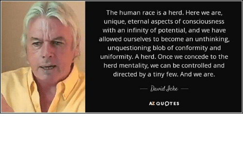 The Human Race Is A Herd Here We Are Unique Eternal Aspects Of
