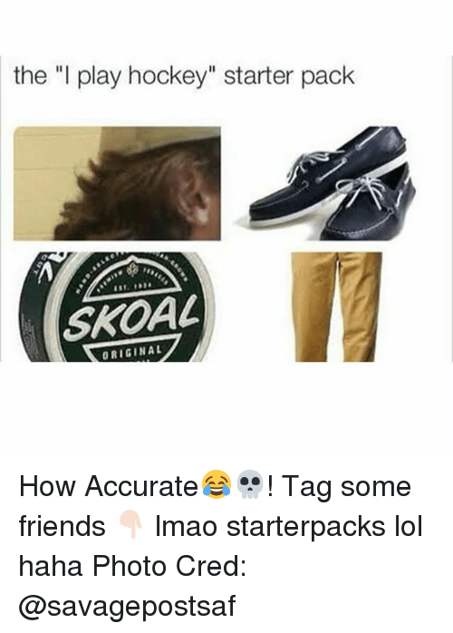"Starter Packs: the ""I play hockey"" starter pack  SKOAL  ORIGIN AL How Accurate😂💀! Tag some friends 👇🏻 lmao starterpacks lol haha Photo Cred: @savagepostsaf"