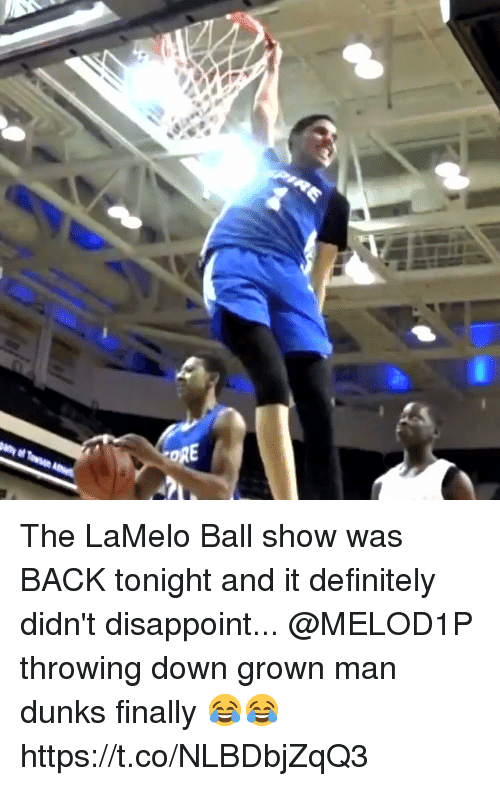 dunks: The LaMelo Ball show was BACK tonight and it definitely didn't disappoint... @MELOD1P throwing down grown man dunks finally 😂😂 https://t.co/NLBDbjZqQ3