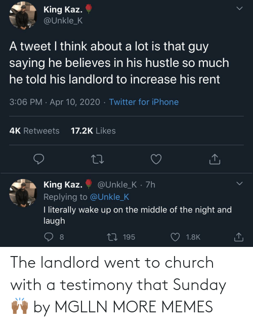 Church: The landlord went to church with a testimony that Sunday 🙌🏾 by MGLLN MORE MEMES