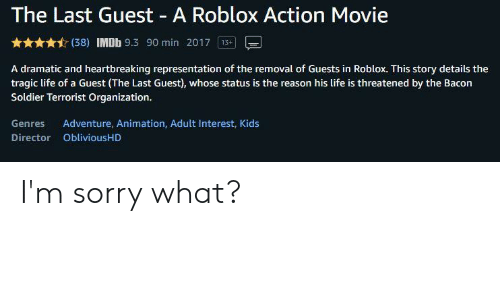The Last Guest A Roblox Action Movie 38 Imdb 93 90 Min 2017 13 A